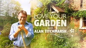 Alan Titchmarsh ITV Love your garden