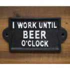 """""""Beer O'Clock"""" Iron Sign in Black"""