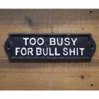 Bullsh*t Risque Iron House Sign in Black