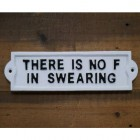 Humorous Swearing Iron Sign in White