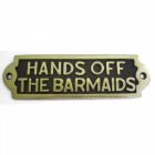 Hands Off The Barmaid