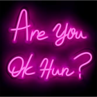 """""""Are You Ok Hun"""" Neon Wall Light in Pink"""