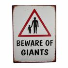 """""""Beware of Giants"""" Sign"""