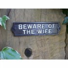 """""""Beware of the Wife"""" Cast Iron Wall Sign"""