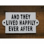 """Quirky """"Ever After"""" Iron Sign in White"""