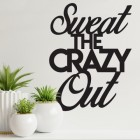 """""""Sweet The Crazy Out"""" Iron Wall Art in Situ in the Home"""