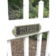 No Dogs allowed - Gate Sign
