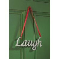 """Laugh"" Festive Hanging Sign"