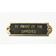 Brass Bewar of the Dog Sign - Samoyed