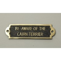 Brass Beware of the Dog Sign - Cairn Terrier