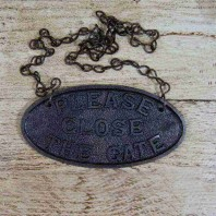 """Hanging Cast Iron """"Close The Gate"""" Sign"""