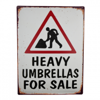 """Heavy Umbrellas For Sale"" Sign"
