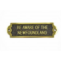 "Brass ""Be aware of the Newfoundland"" Sign"