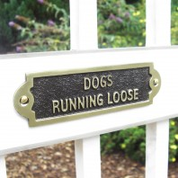 Dogs Running loose - Gate sign