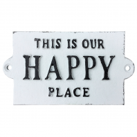 """This Is Our Happy Place"" Sign"