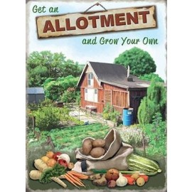 """""""Grow Your Own"""" Allotment Metal Sign"""