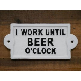 """""""Beer O'Clock"""" Iron Sign in White"""