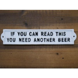 Humorous Beer Iron Sign in White