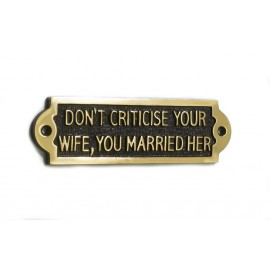 Don't Criticise Your Wife, You Married Her
