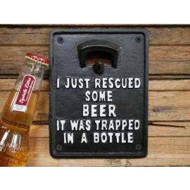 Humorous Quote Wall Mounted Bottle Opener