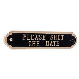 """""""Please Shut the Gate"""" Polished Brass Sign"""
