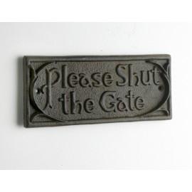 Cast Iron 'please shut the gate' Sign