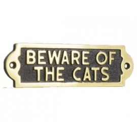 Beware Of The Cats Brass sign