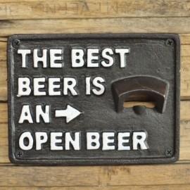 """""""The Best Beer Is An Open Beer"""" Cast Iron Bottle Opener"""