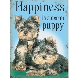 """""""Happiness is a Warm Puppy"""" Metal Sign"""