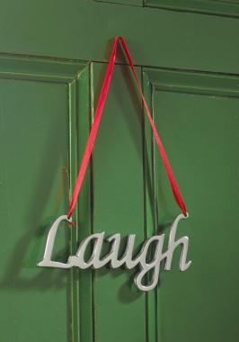 """Laugh"" Festive Hanging Sign"