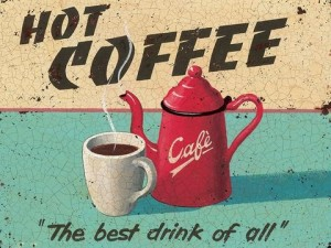 "Vintage ""Hot Coffee"" Metal Sign"