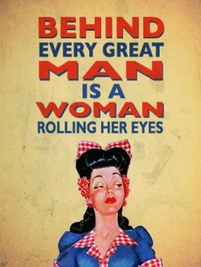 """Retro """"Behind Every Great Man"""" Metal Sign"""