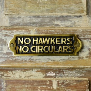 """""""No Hawkers No Circulars"""" Sign Finished in Polished Brass"""