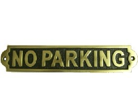 """Solid Brass """"No Parking"""" Information Sign"""
