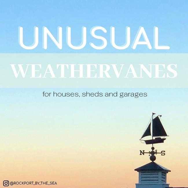 Unusual Weathervanes