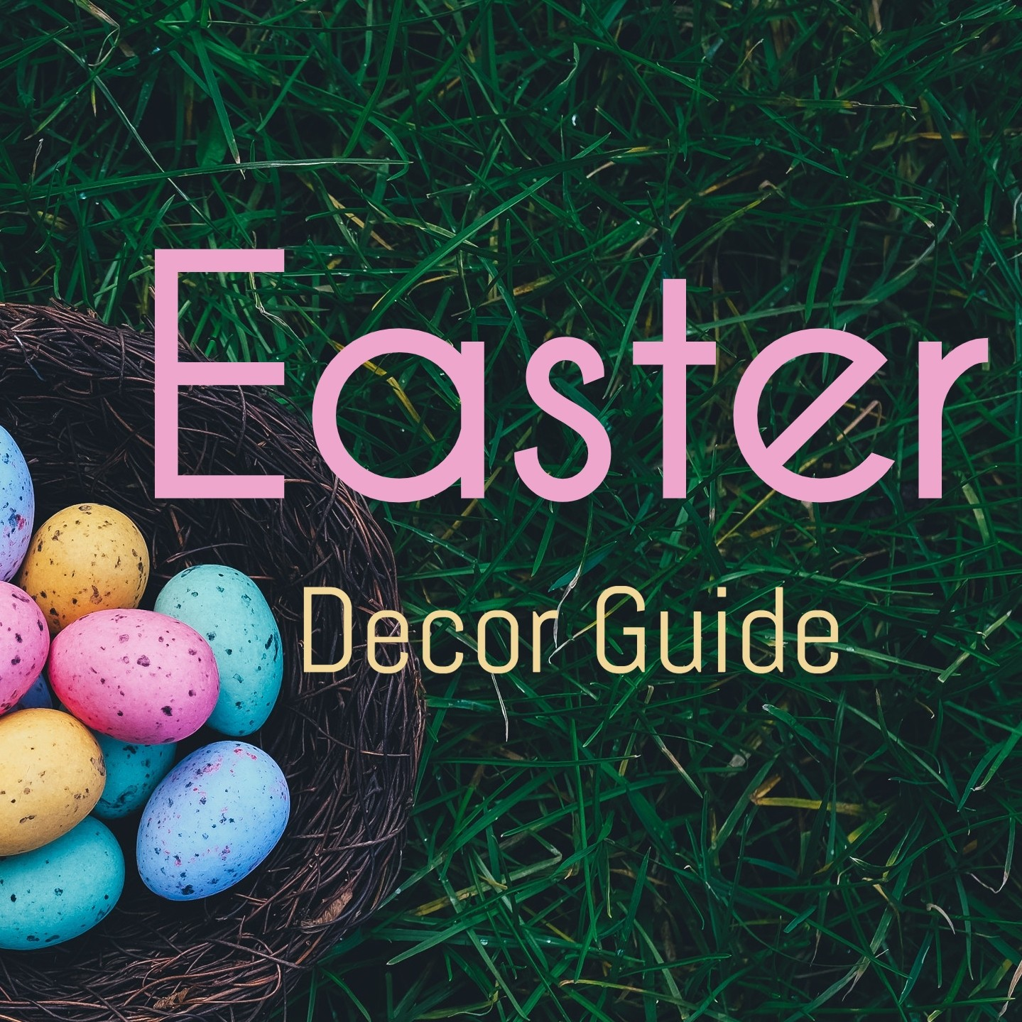 Easter Decor Guide
