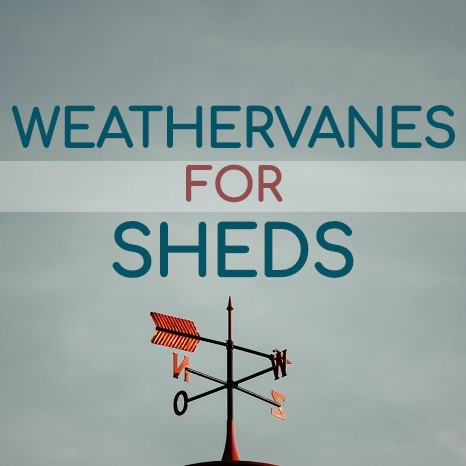 Shed & Garden Weathervanes