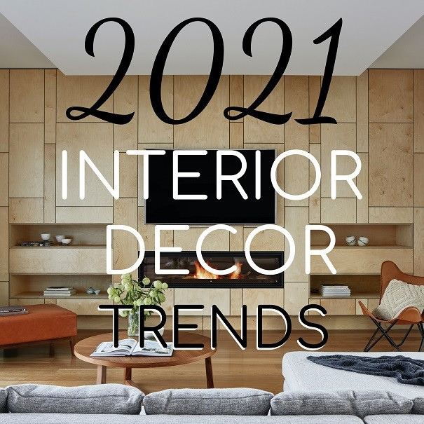 2021 Interior Décor Design Trends
