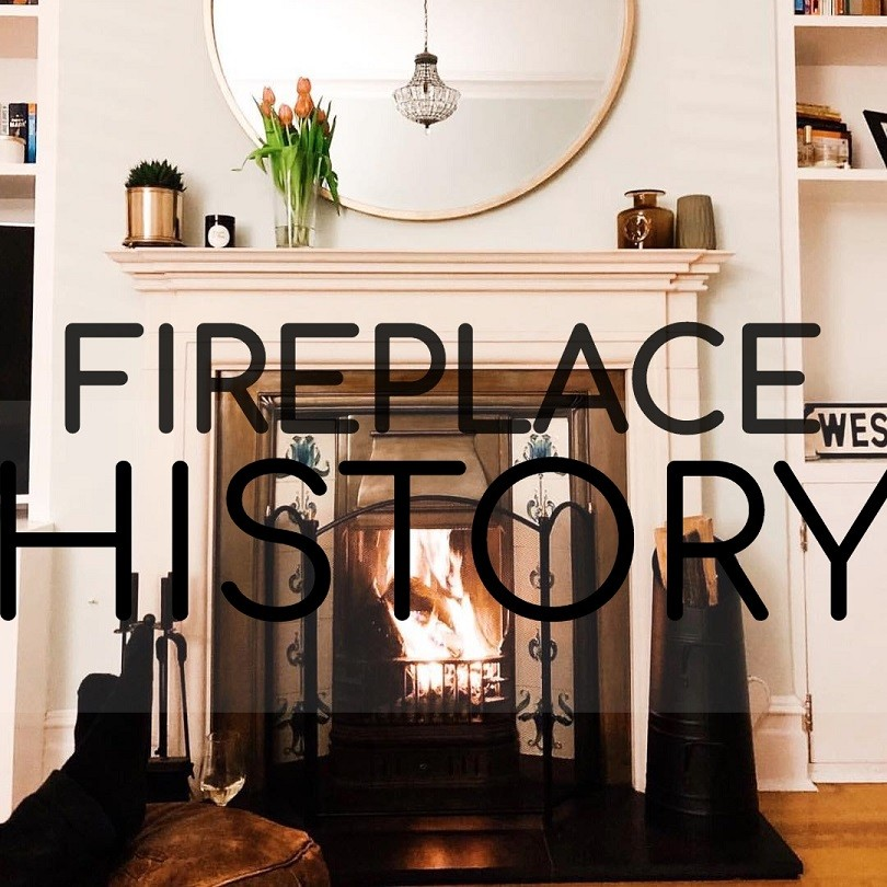 The History of the Fireplace & its Accessories
