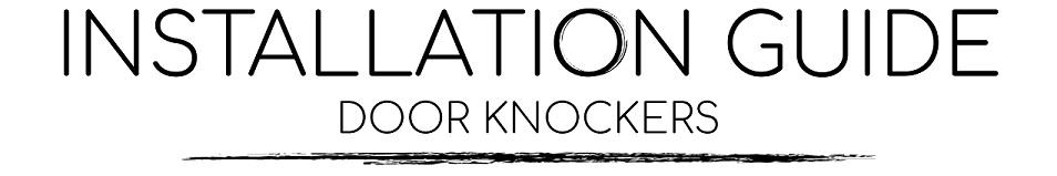 Door Knocker Installation Guide