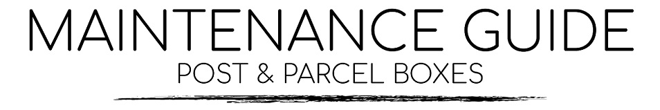 Post & Parcel Boxes Care & Maintenance