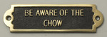 Chow Beware of the Dog Signs