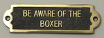 Boxer Dog Beware of the Dog Signs